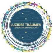 Luzides Träumen - Erschaffe Deine Realität